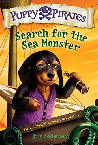 (Puppy Pirates #5: Search for the Sea Monster )