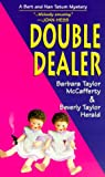 Double Dealer, Barbara Taylor McCafferty and Beverly Taylor Herald, 1575666421