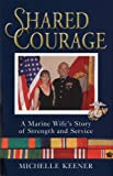 Shared Courage, Michelle Keener, 0760329966