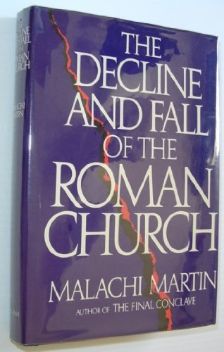 The Decline and Fall of the Roman Church ()