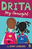 Front cover for the book Drita, My Homegirl by Jenny Lombard