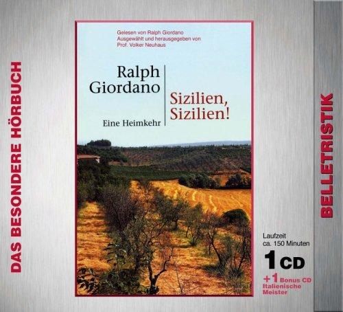 Sizilien, Sizilien Eine Heimkehr. CD + Musik-CD