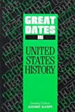 Great Dates in United States History, , 0816025924