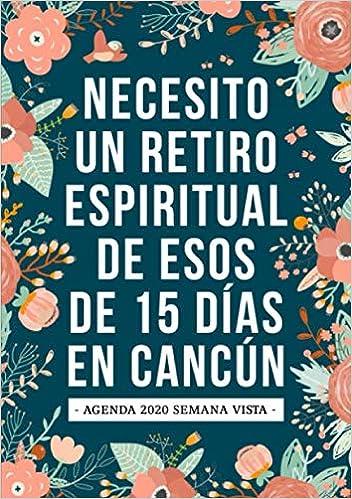 Amazon.com: Necesito un retiro espiritual de esos de 15 días ...