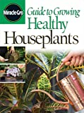 Guide to Growing Healthy Houseplants