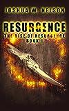 Resurgence: The Rise of Resurgence Book 1