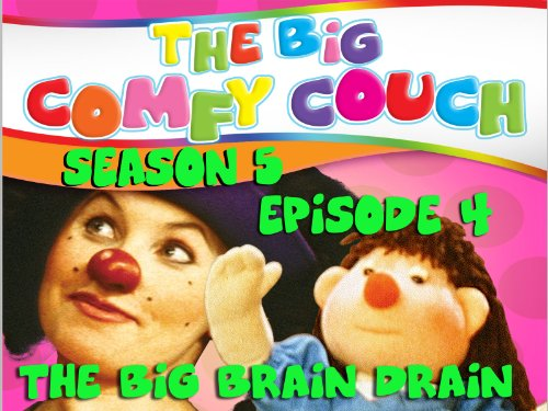 The Big Comfy Couch - Season 5  Episode 4 - The Big Brain Drain