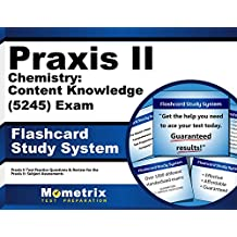 Praxis II Chemistry: Content Knowledge (5245) Exam Flashcard Study System: Praxis II Test Practice Questions &...