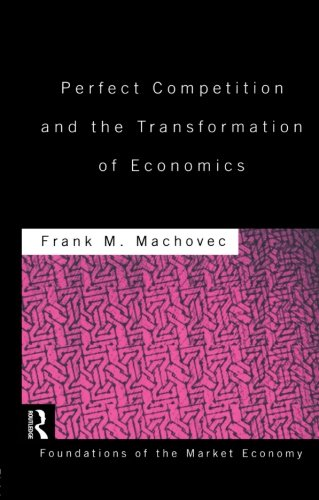 Perfect Competition and the Transformation of Economics