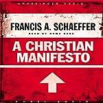 Christian Manifesto  | Francis A. Schaeffer