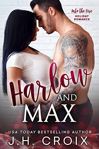 Harlow & Max (Into The Fire Series ) (English Edition)