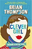 Clever Girl: Growing Up in the 1950s by Brian Thompson front cover