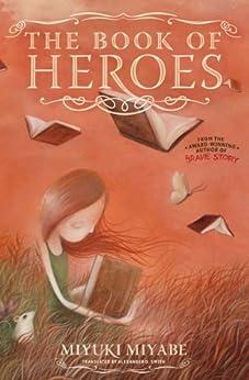 The Book of Heroes by [Miyabe, Miyuki ]