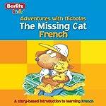 The Missing Cat: Berlitz Kids French, Adventure with Nicholas |  Berlitz