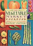 img - for The Vegetable Market Cook Book: Classic Recipes from Around the World by Robert Budwig (1992-12-06) book / textbook / text book