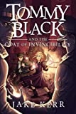 Tommy Black and the Coat of Invincibility (Book 2) by Jake Kerr