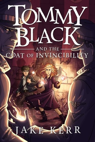 Tommy Black and the Coat of Invincibility (Volume 2)