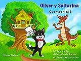 Oliver y Saltarina, Cuentos 1 al 3 (Spanish Edition)