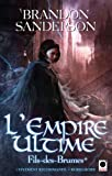 l empire ultime fils des brumes* orbit french edition