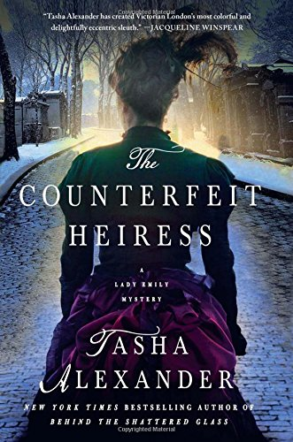 The Counterfeit Heiress: A Lady Emily Mystery (Lady Emily Mysteries)