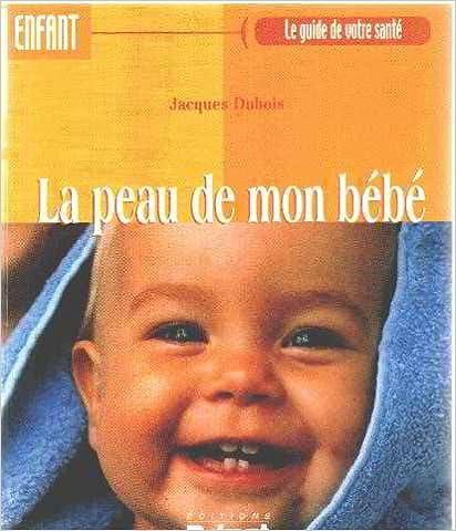 En ligne téléchargement La peau de mon bébé pdf epub