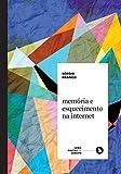 capa de Memória e Esquecimento na Internet