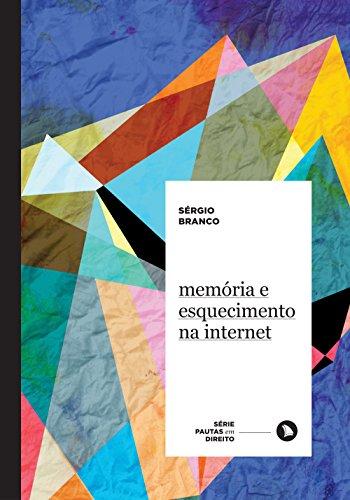 Memória e Esquecimento na Internet: 3