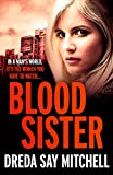 Blood Sister: Flesh and Blood Trilogy Book One (Flesh and Blood series)