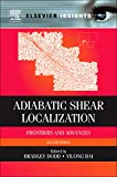 Adiabatic Shear Localization: Frontiers and Advances (Elsevier Insights)