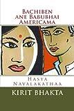 Bachiben ane Babubhai Amricama: Gujarati Hasya Navalakathaa (Gujarati Edition)