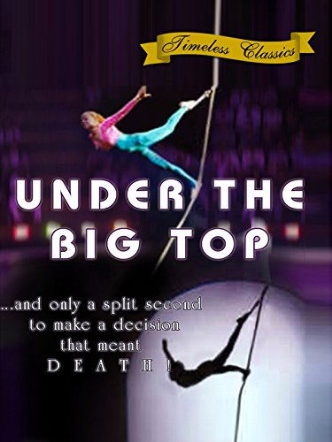 Under the Big Top (1938) -