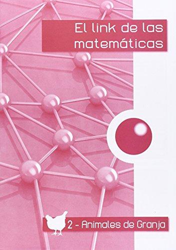 Descargar Libro El Link De Las Matemáticas Animales De Granja-2 Mª Teresa Corts Rovira