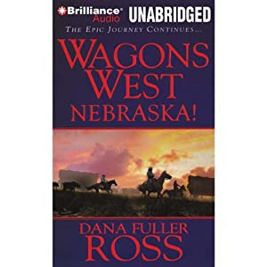 Wagons West Nebraska! Audiobook