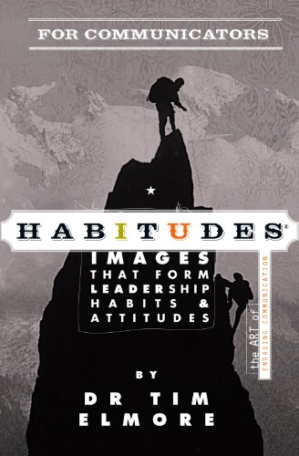 Habitudes The Art of Engaging Communication