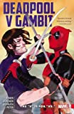 Deadpool V Gambit: The