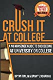Crush IT at College, Bryan Tinlin, 1484814320