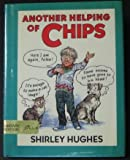 Another Helping of Chips, Shirley Hughes, 0688068715