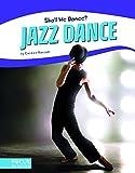Jazz Dance (Focus Readers: Shall We Dance?: Beacon Level)