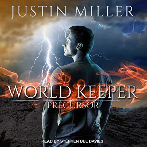 World Keeper: Precursor: World Keeper Series, Book 3