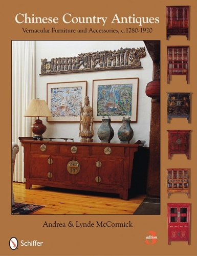 - Chinese Country Antiques: Vernacular Furniture and Accessories, C.1780-1920