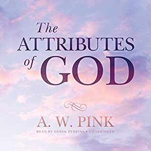 The Attributes of God Audiobook