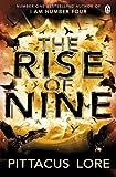 The Rise of Nine: Lorien Legacies Book 3 (The Lorien Legacies, Band 3)