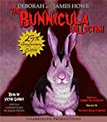 The Bunnicula Collection: Books 4-7: Nighty-Nightmare; Return to the Howliday Inn; Bunnicula Strikes Again!; Bunnicula Meets Edgar Allan Crow | James Howe