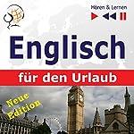 Englisch für den Urlaub: Neue Edition (Hören & Lernen) | Dorota Guzik