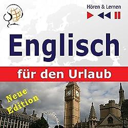 Englisch für den Urlaub: Neue Edition (Hören & Lernen)