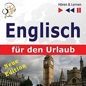 Englisch für den Urlaub: Neue Edition (Hören & Lernen) Hörbuch