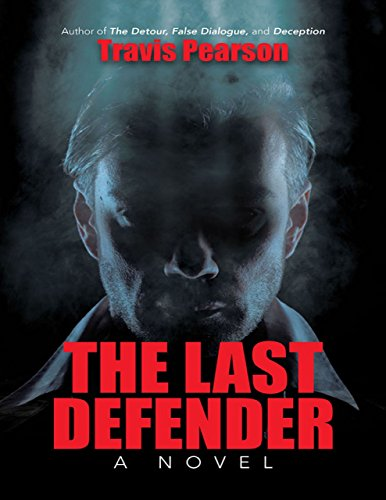 The Last Defender by Travis Pearson ebook deal