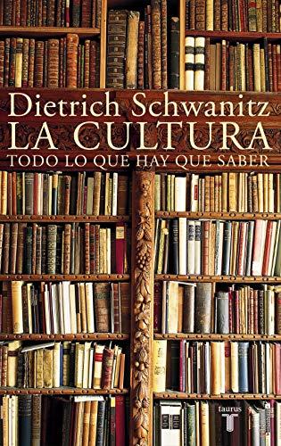 La cultura: Todo lo que hay que saber (Spanish Edition)