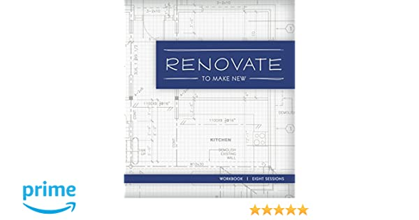 Renovate Study Guide: To Make New: Various: 9780996118033: Amazon ...