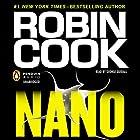 Nano Hörbuch von Robin Cook Gesprochen von: George Guidall